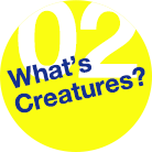 What's Creatures?